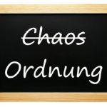 Ordnung, Veränderung und Platz für Neues...