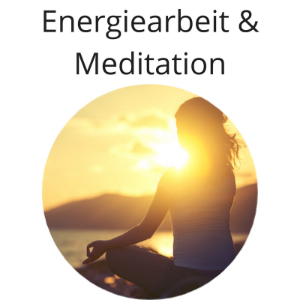 Energiearbeit & Meditation