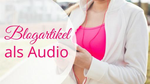 Blogartikel als Audio